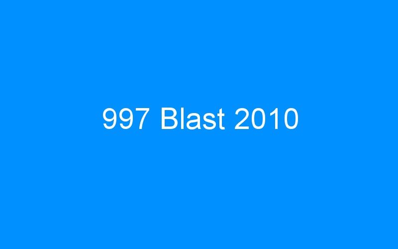 997 Blast 2010