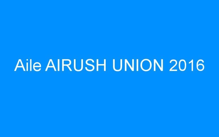 Aile AIRUSH UNION 2016