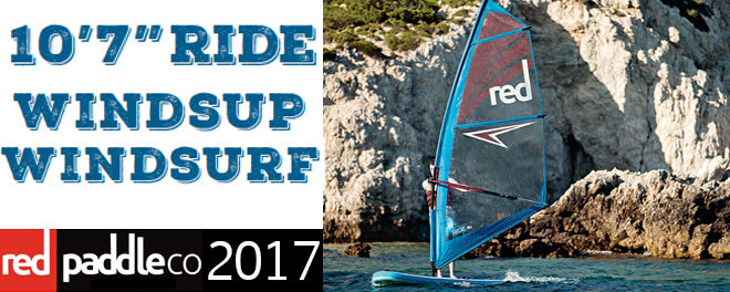 Red Paddle gonflable Windsup ou Windsurf 2017?