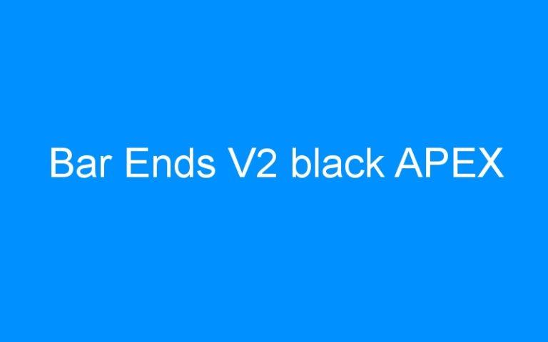 Bar Ends V2 black APEX