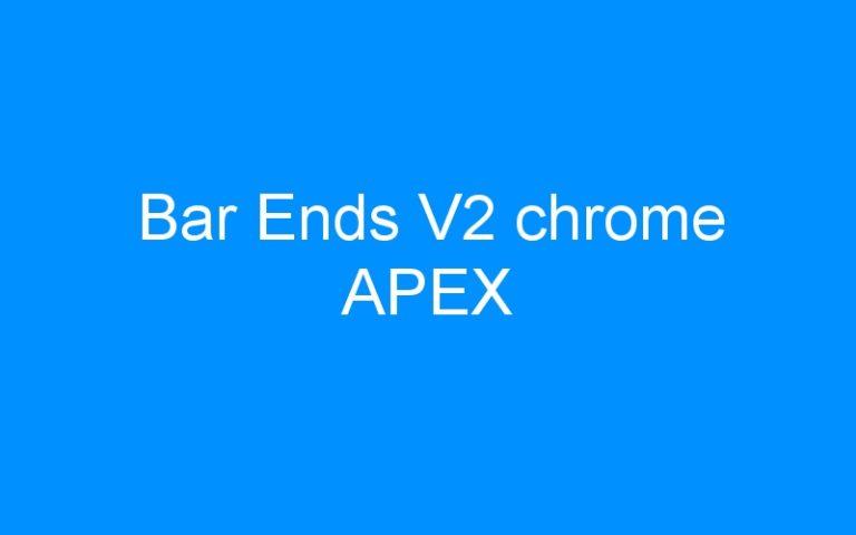 Bar Ends V2 chrome APEX