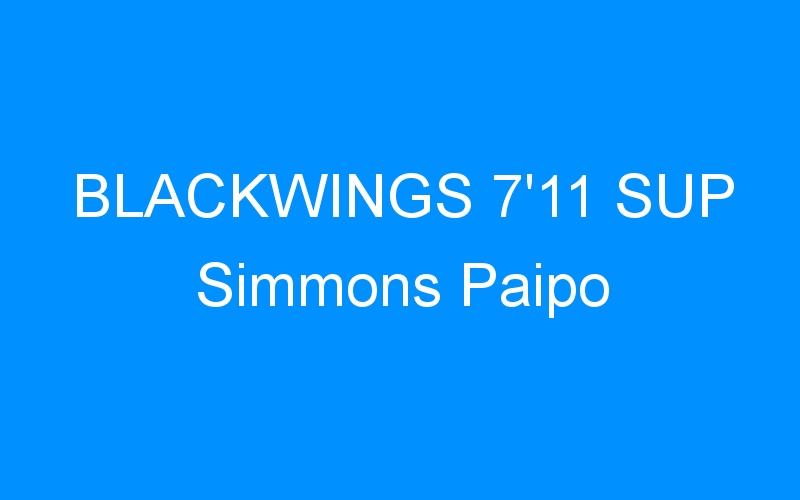 BLACKWINGS 7'11 SUP Simmons Paipo