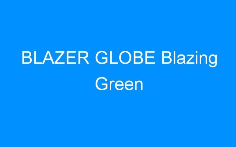 BLAZER GLOBE Blazing Green