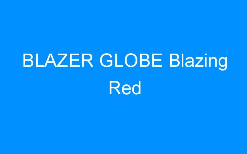 BLAZER GLOBE Blazing Red