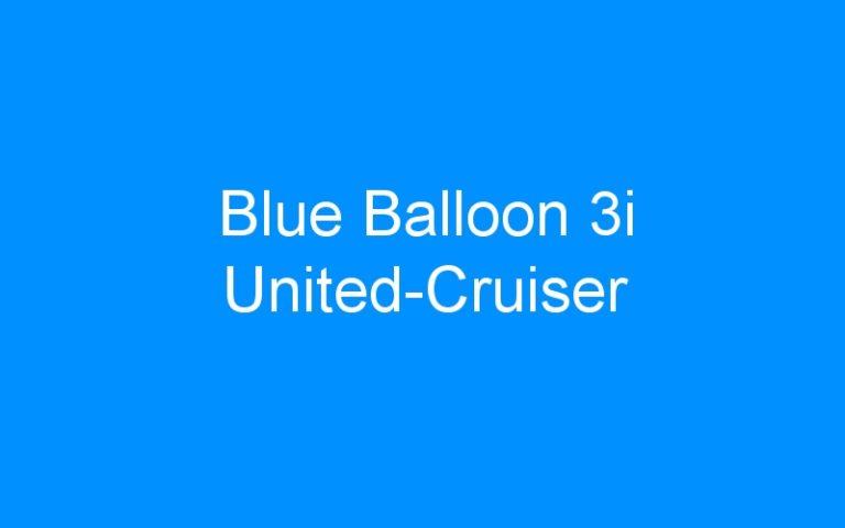Blue Balloon 3i United-Cruiser