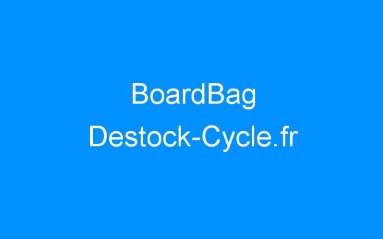 BoardBag Destock-Cycle.fr