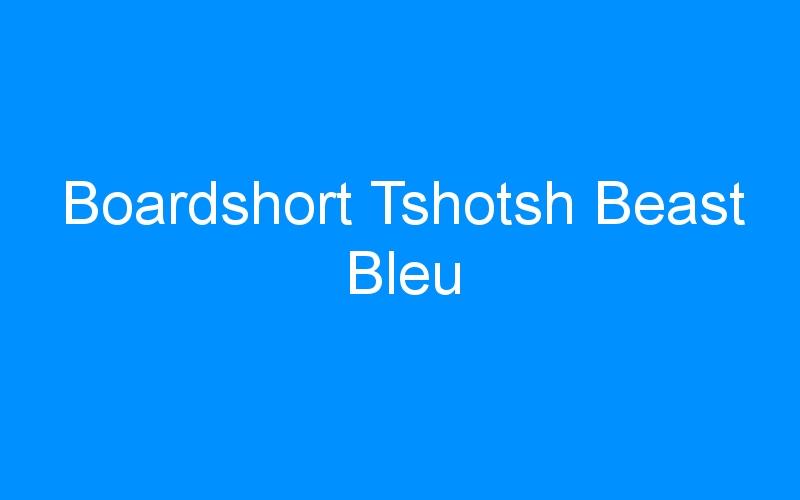 Boardshort Tshotsh Beast Bleu