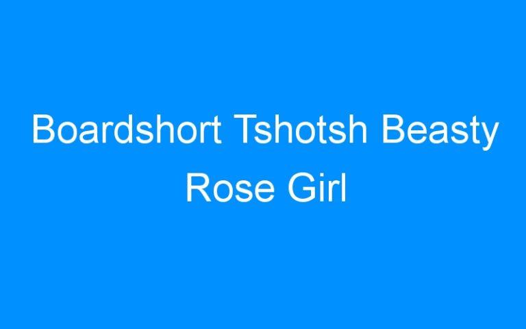 Boardshort Tshotsh Beasty Rose Girl