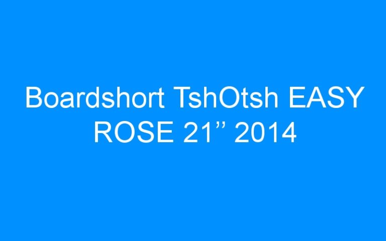Boardshort TshOtsh EASY ROSE 21'' 2014