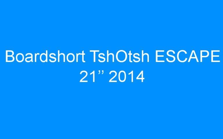 Boardshort TshOtsh ESCAPE 21'' 2014