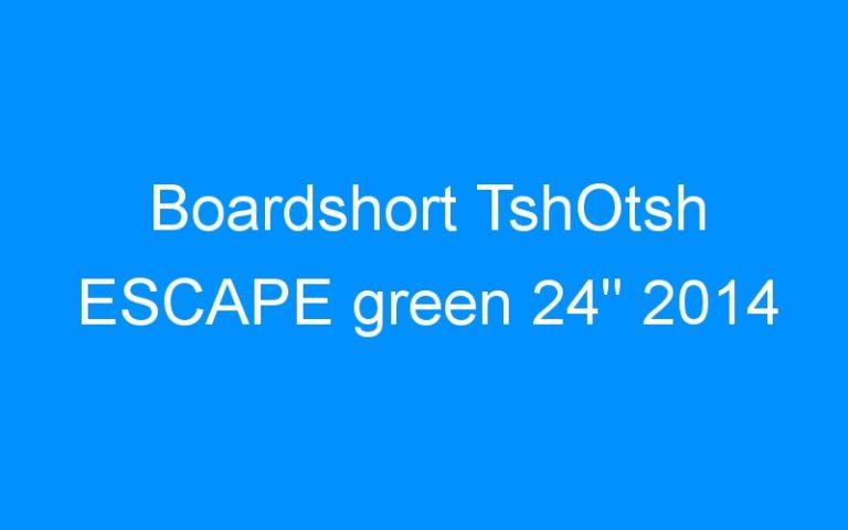Boardshort TshOtsh ESCAPE green 24″ 2014