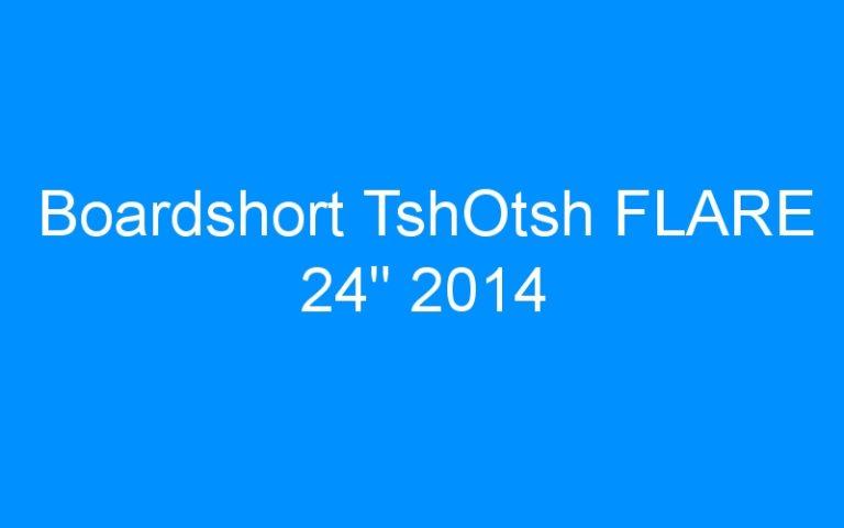 Boardshort TshOtsh FLARE 24″ 2014