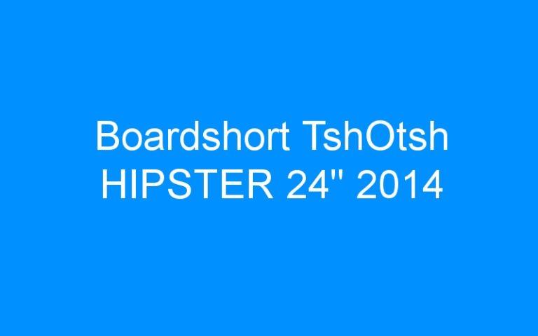 Boardshort TshOtsh HIPSTER 24″ 2014