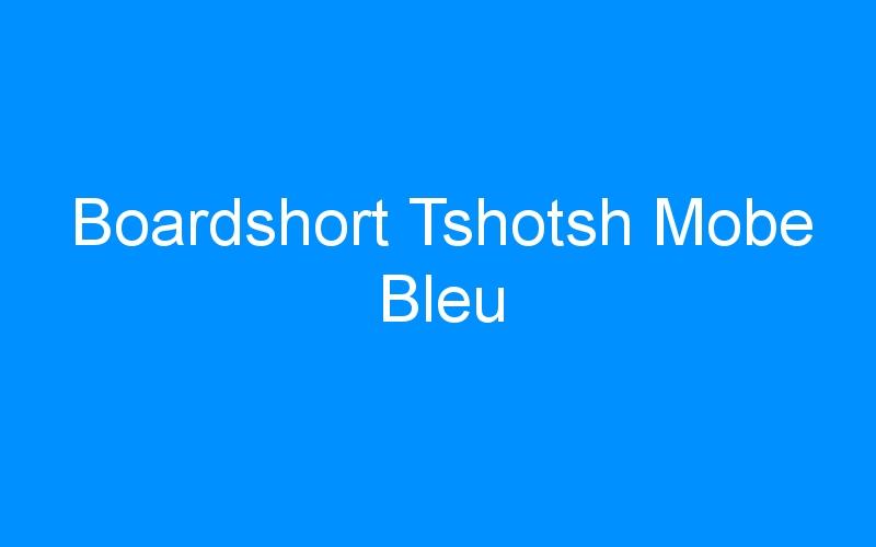 Boardshort Tshotsh Mobe Bleu