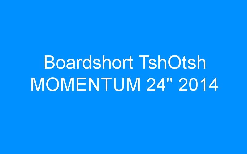 Boardshort TshOtsh MOMENTUM 24″ 2014