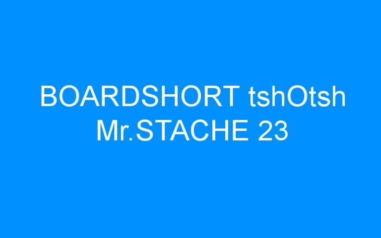 BOARDSHORT tshOtsh Mr.STACHE 23
