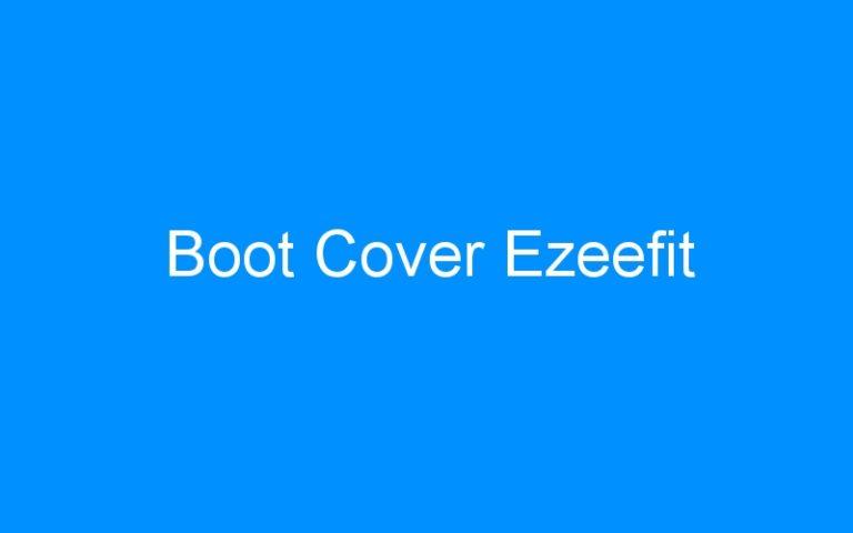 Boot Cover Ezeefit