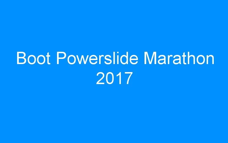 Boot Powerslide Marathon 2017