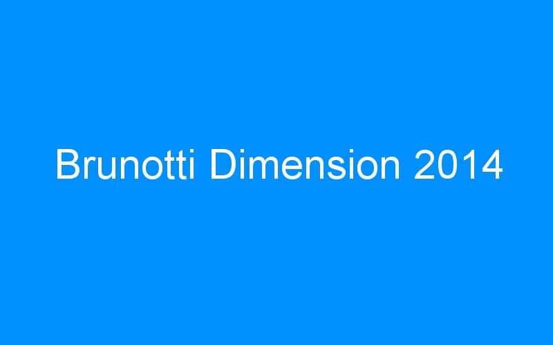 Brunotti Dimension 2014