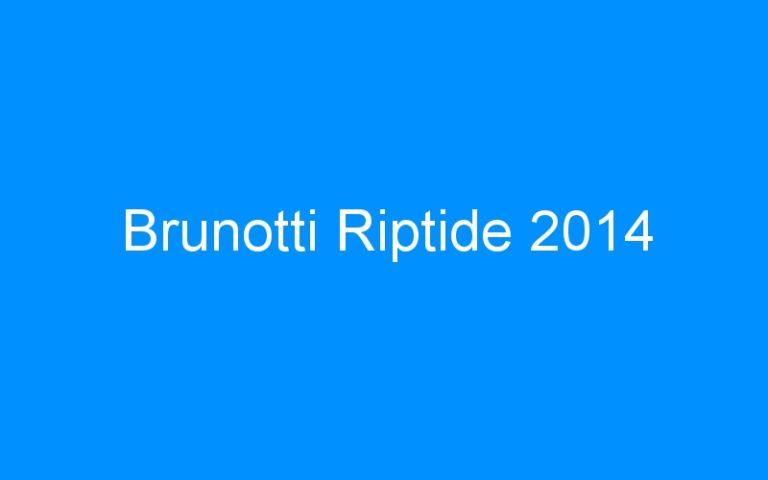 Brunotti Riptide 2014