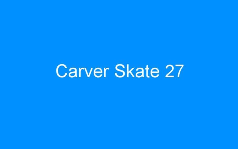 Carver Skate 27