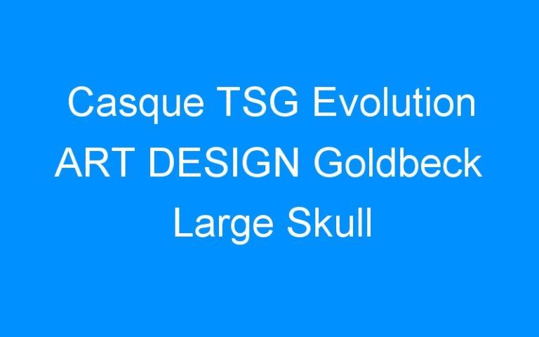 Casque TSG Evolution ART DESIGN Goldbeck Large Skull