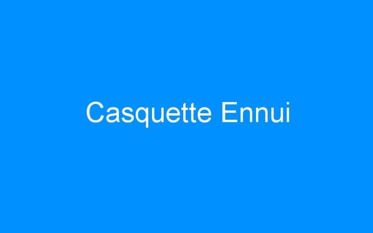 Casquette Ennui