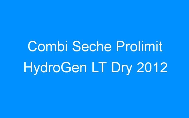 Combi Seche Prolimit HydroGen LT Dry 2012