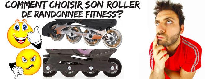 Comment choisir un roller randonnée fitness ?