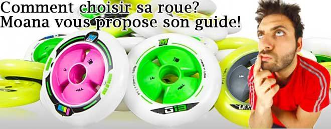 Comment choisir une roue de roller?