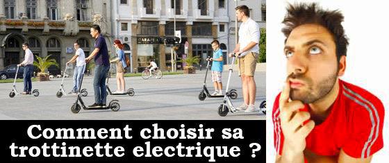 Comment choisir une trottinette electrique