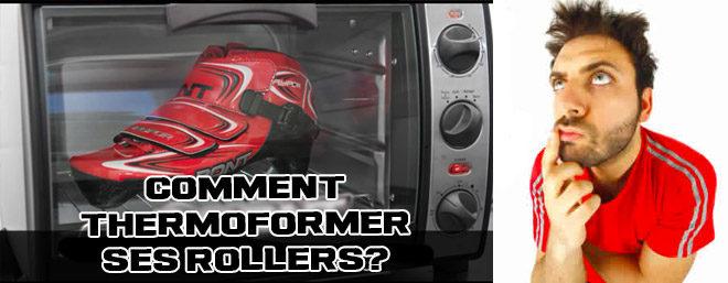 Thermoformer une paire de roller de vitesse?