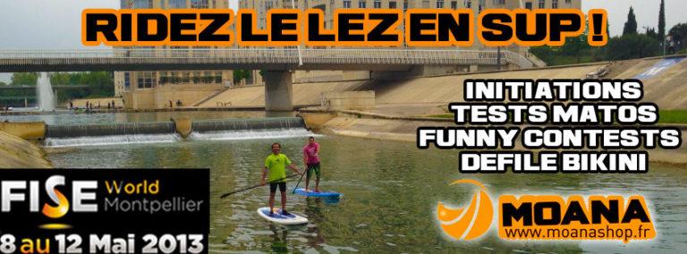 Venez faire du SUP sur le Lez, en plein coeur du FISE à Montpellier !