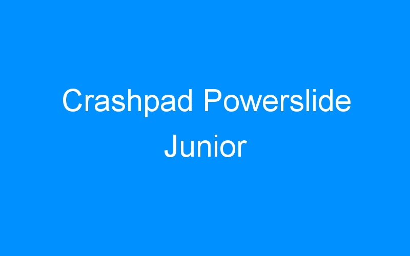Crashpad Powerslide Junior
