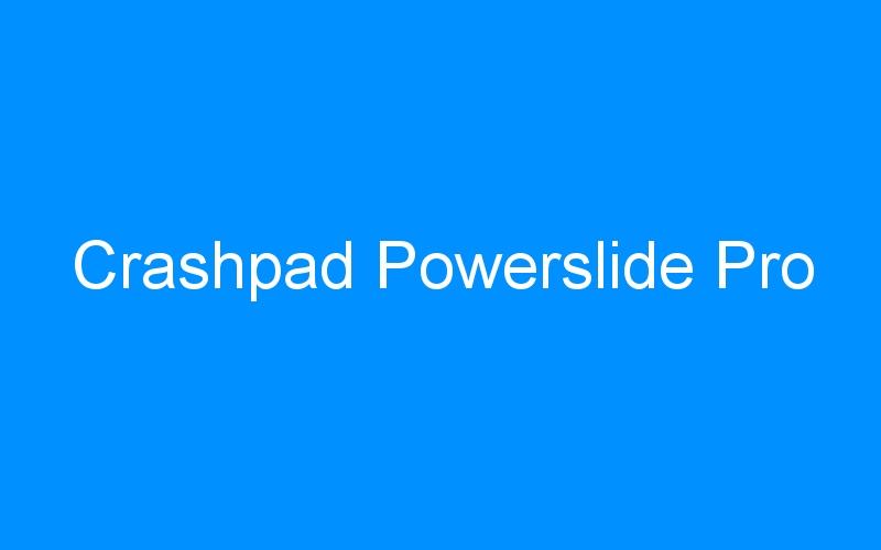 Crashpad Powerslide Pro