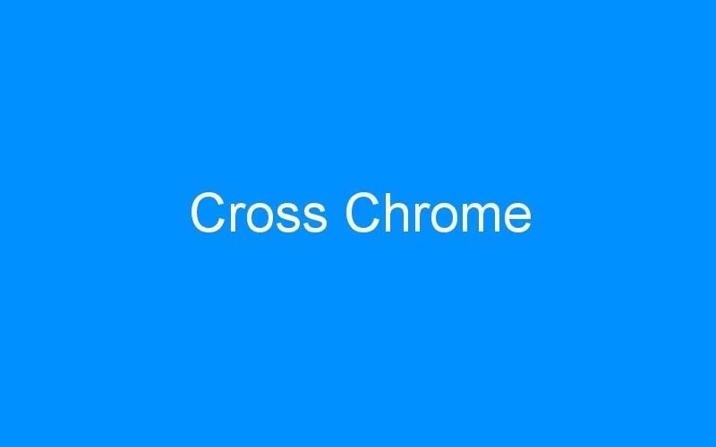 Cross Chrome