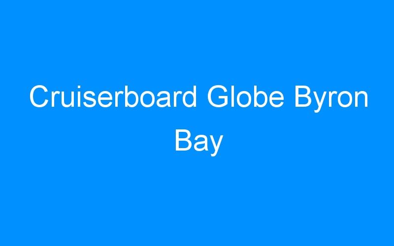Cruiserboard Globe Byron Bay