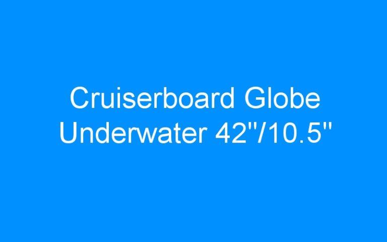 Cruiserboard Globe Underwater 42»/10.5»