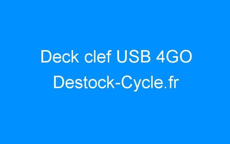 Deck clef USB 4GO Destock-Cycle.fr
