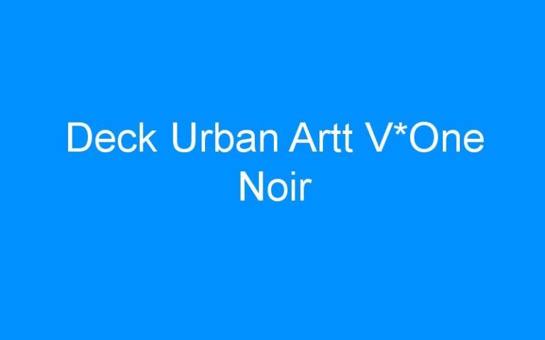 Deck Urban Artt V*One Noir