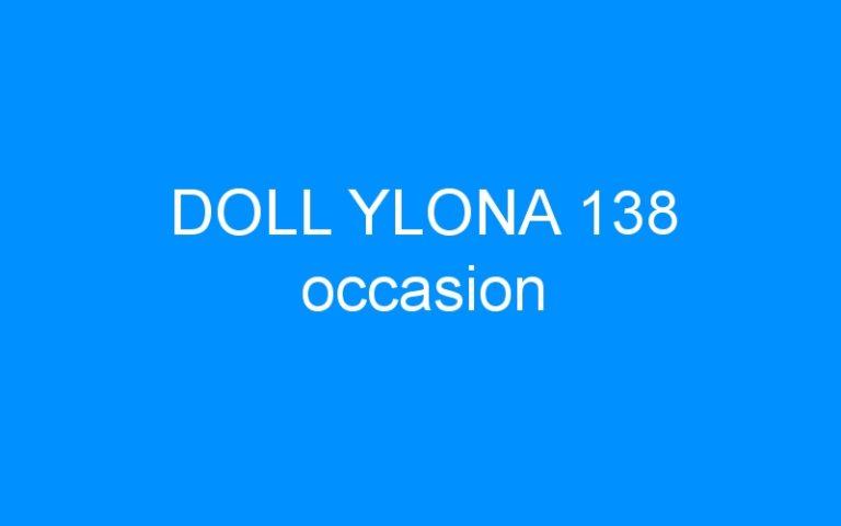 DOLL YLONA 138 occasion