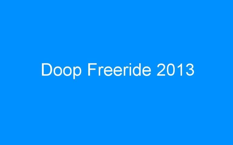 Doop Freeride 2013
