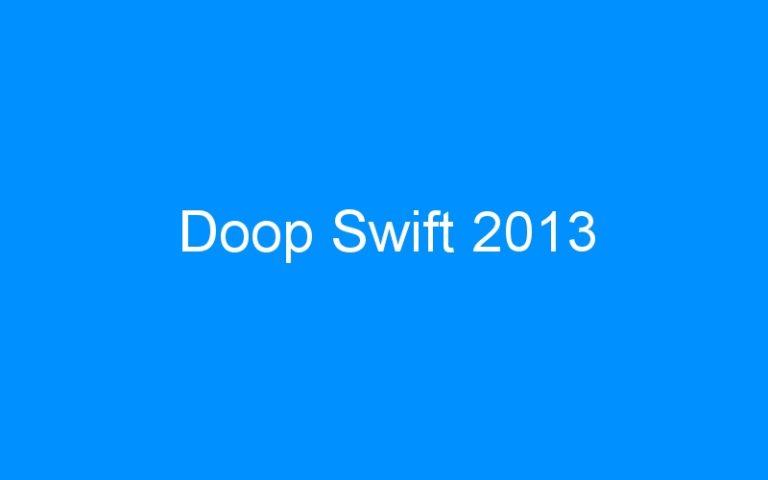 Doop Swift 2013