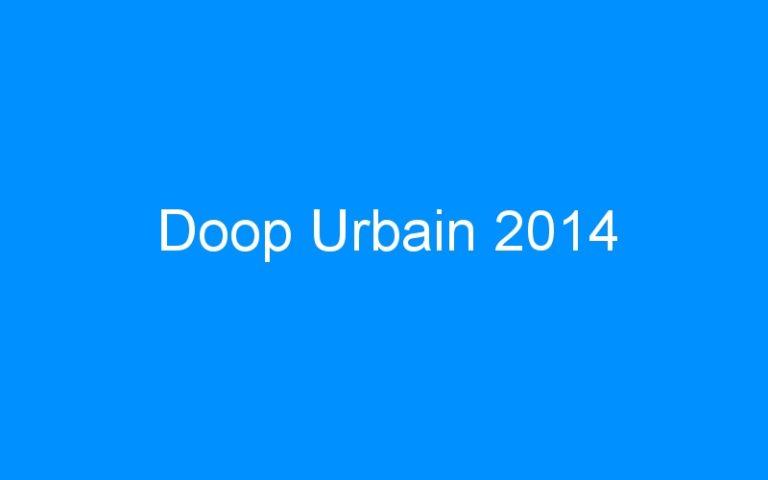 Doop Urbain 2014
