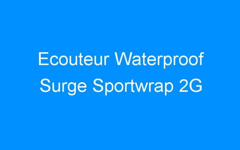 Ecouteur Waterproof Surge Sportwrap 2G