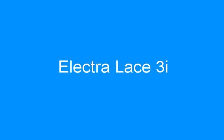 Electra Lace 3i