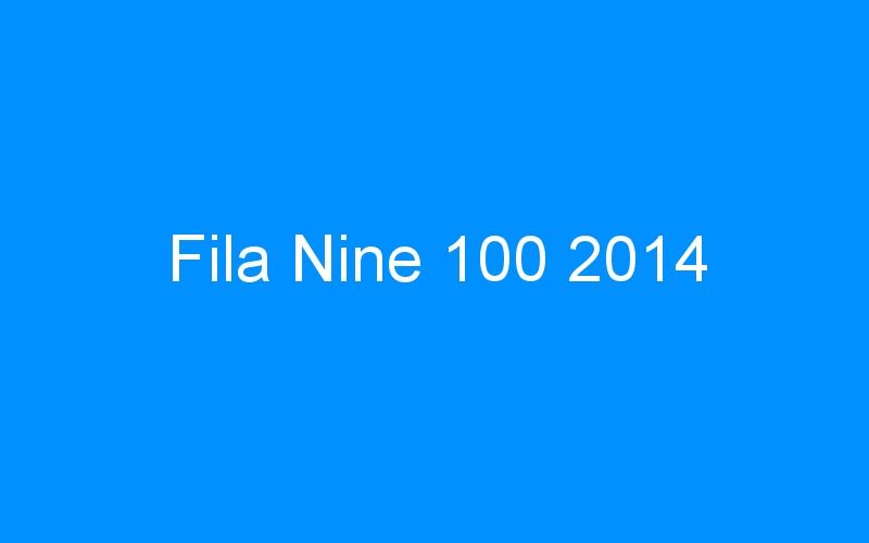 Fila Nine 100 2014
