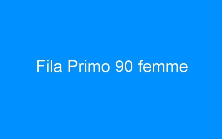Fila Primo 90 femme