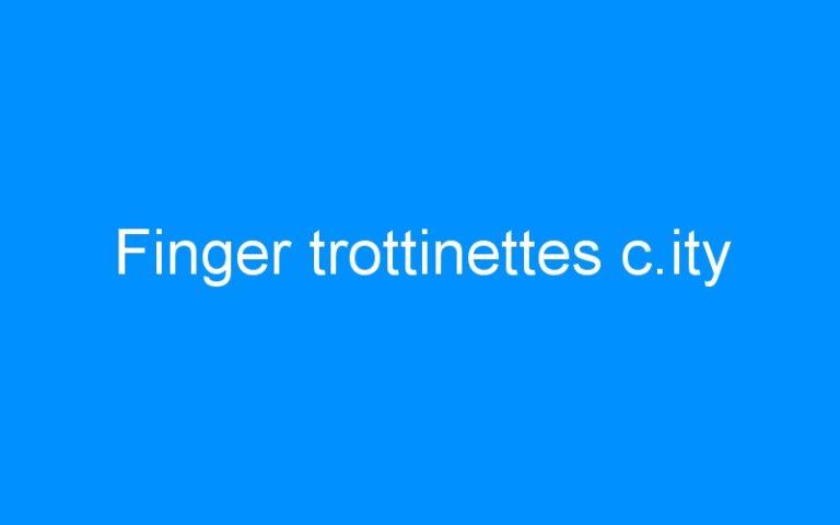 Finger trottinettes c.ity