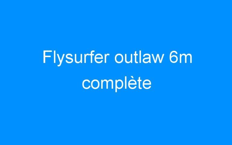 Flysurfer outlaw 6m complète